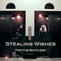Stealing Wishes | For the Beatless