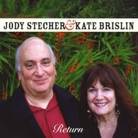 Jody Stecher and Kate Brislin | Return