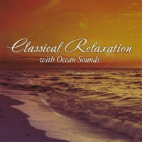 The St. Cecilia Symphony Orchestra | Classical Relaxation With Ocean Sounds