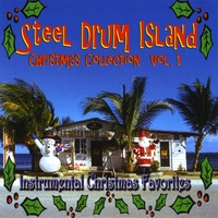 Steel Drum Island | Steel Drum Island Christmas Collection: Jingle Bells, Rudolph & More On Steel Drums