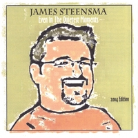 James Steensma | Even in the Quietest Moments
