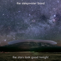 The Steepwater Band | The Stars Look Good Tonight - Single