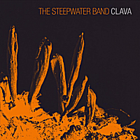 The Steepwater Band | Clava (Deluxe Version)