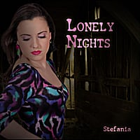 Stefania | Lonely Nights