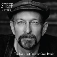 Steff Kayser | The Roads That Cross the Great Divide