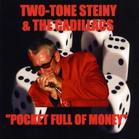 Two-Tone Steiny & The Cadillacs | Pocket Full Of Money