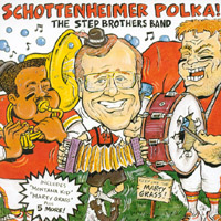 The Step Brothers | Schottenheimer Polka