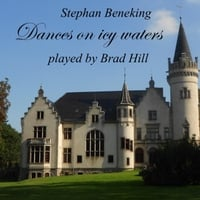 Brad Hill | Dances On Icy Waters - Suite