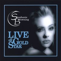 Stephanie Browning | Live At The Gold Star