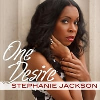 Stephanie Jackson | One Desire