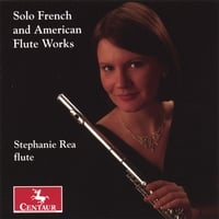 Stephanie Rea | Solo French and American Flute Works