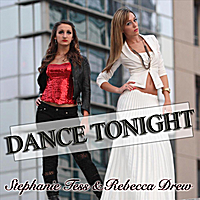Stephanie Tess & Rebecca Drew | Dance Tonight
