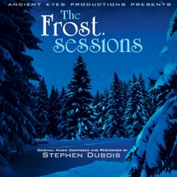 Stephen Dubois | The Frost Sessions