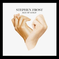 Stephen Frost | Age of Gold