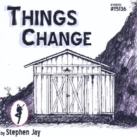 Stephen Jay | Things Change