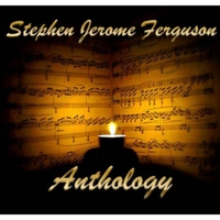 Stephen Jerome Ferguson | Anthology