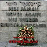 Stephen Melzack | Never Again: A Song to Remember the Holocaust