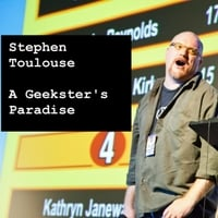 Stephen Toulouse | A Geekster's Paradise