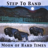 Step To Band | Moon of Hard Times