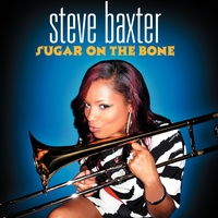 Steve Baxter | Sugar on the Bone