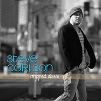 Steve Carlson | Stripped Down