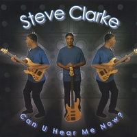 Steve Clarke | Can U Hear Me Now ?
