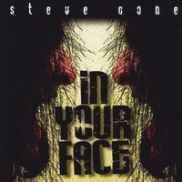 Steve Cone | In Your Face