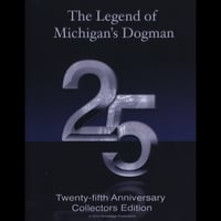 Steve Cook | The Legend of Michigan's Dogman: 25th Anniversary Collectors Edition