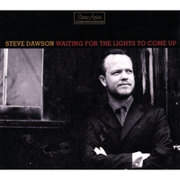 Steve Dawson | Waiting for the Lights to Come Up