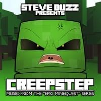 Steve Duzz | Creepstep (Minecraft Dubstep)