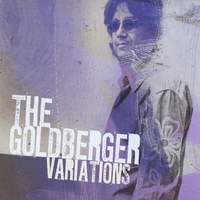Steve Goldberger | The Goldberger Variations