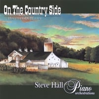 Steve Hall / Andre' Mayeux / David Patt | On The Country Side