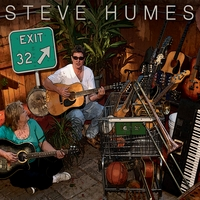 Steve Humes | Exit 32