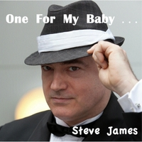 Steve James | One for My Baby...