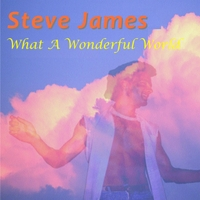 Steve James | What a Wonderful World