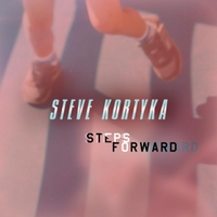 Steve Kortyka | Steps Forward