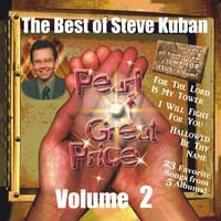 Steve Kuban | The Best of Steve Kuban, Vol. 2 (Pearl of Great Price, Vol. 2)
