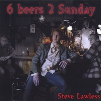 Steve Lawless | 6 Beers 2 Sunday