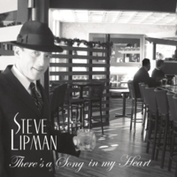 Steve Lipman | There's A Song In My Heart