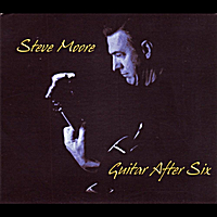 Steve Moore | Guitar After Six