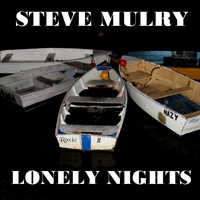 Steve Mulry | Lonely Nights