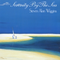 Steven Alan Wiggins | Serenity By The Sea