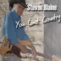 Steven Blaine | You Got Country