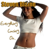 Steven Blaine | Everything Going On