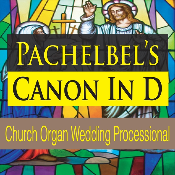 Pachelbel's Canon In D (Church Organ