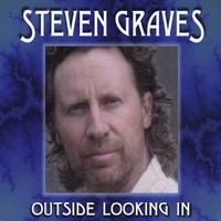 Steven Graves | Outside Looking In