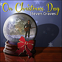 Steven Graves | On Christmas Day