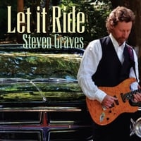 Steven Graves | Let It Ride