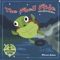 Steven James | The Shell Slide and other stories