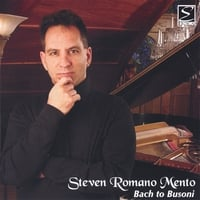 Steven Mento, composer and pianist | Bach to Busoni
